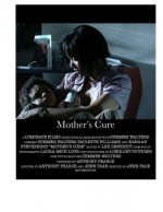 Mother's Cure (2014) afişi