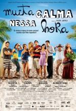 Muita Calma Nessa Hora (2010) afişi