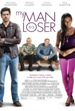 My Man Is a Loser (2014) afişi