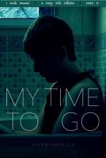 My Time To Go   (2016) afişi