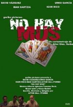 No Hay Mus (2006) afişi