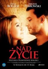 Nad zycie (2012) afişi