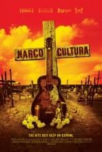 Narco Cultura (2013) afişi