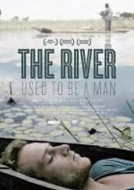Nehir Bir İnsandı (2011) afişi