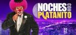Noches con Platanito Sezon 17