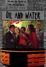 Oil & Water (2006) afişi