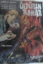 Öldüren Bahar (1962) afişi