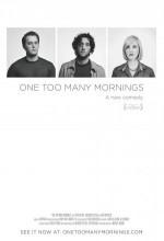 One Too Many Mornings (2010) afişi