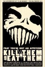 Onları öldürmek Ve Yemek (2003) afişi