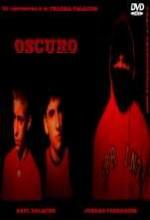 Oscuro (2007) afişi