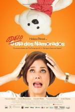 Odeio o Dia dos Namorados (2013) afişi