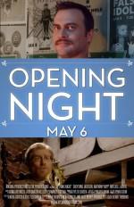 Opening Night (2016) afişi