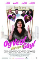 Oy Vey! My Son ıs Gay!! (2009) afişi