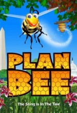 Plan Bee (2007) afişi