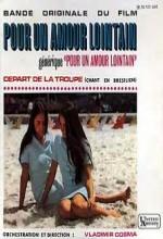 Pour Un Amour Lointain (1968) afişi