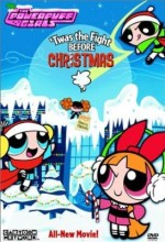 Powerpuff Girls: 'twas The Fight Before Christmas