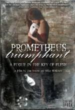 Prometheus Triumphant (2009) afişi