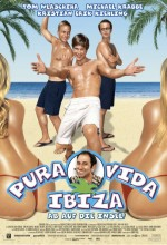 Pura Vida Ibiza (2004) afişi