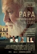 Papa Hemingway in Cuba (2015) afişi