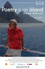 Poetry Is an Island, Derek Walcott (2013) afişi