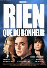 Rien Que Du Bonheur (2003) afişi