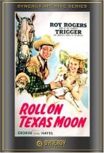 Roll On Texas Moon (1946) afişi
