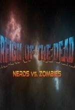 Reign of the Dead: Nerds vs. Zombies (2017) afişi
