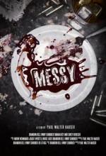 Messy (2016) afişi