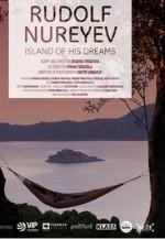 Rudolf Nureyev. Düşlerinin Adası