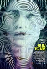 Run to Me (2016) afişi