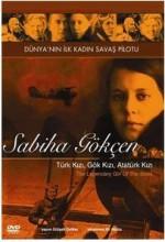 Sabiha Gökçen: Göklerin Efsanevi Kızı (2004) afişi