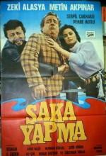 Şaka Yapma (1981) afişi