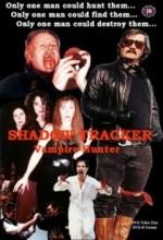 Shadow Tracker:  Vampir Avcısı (1999) afişi