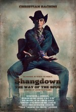 Shangdown: The Way Of The Spur (2011) afişi