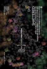 Shattered (ıı) (2007) afişi
