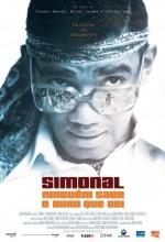 Simonal - Ninguém Sabe O Duro Que Dei (2009) afişi