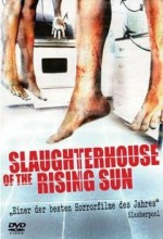 Slaughterhouse Of The Rising Sun (2005) afişi