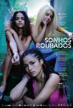 Sonhos Roubados (2009) afişi