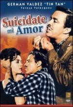 Suicídate Mi Amor (1961) afişi