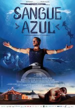 Sangue Azul (2014) afişi