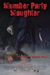 Slumber Party Slaughter (2012) afişi