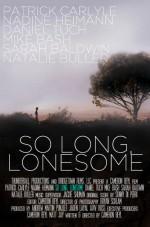 So Long, Lonesome (2009) afişi