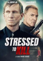 Stressed to Kill (2016) afişi