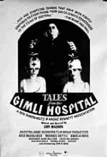 Tales From The Gimli Hospital (1988) afişi