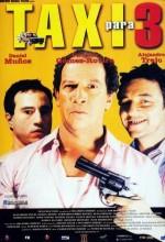 Taxi Para Tres (2001) afişi