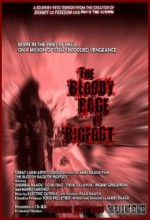 The Bloody Rage Of Bigfoot (2009) afişi