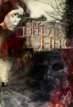 The Deed To Hell (2008) afişi