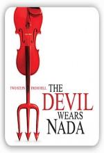The Devil Wears Nada (2009) afişi