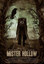 The Facts In The Case Of Mister Hollow (2008) afişi