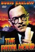 The Fatal Hour (1940) afişi